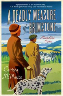 A Deadly Measure of Brimstone av Catriona McPherson (Innbundet)