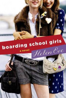 Boarding School Girls av Helen Eve (Innbundet)