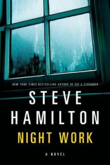 Night Work av Steve Hamilton (Heftet)