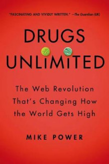 Drugs Unlimited av Mike Power (Innbundet)