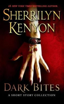 Dark Bites av Sherrilyn Kenyon (Heftet)