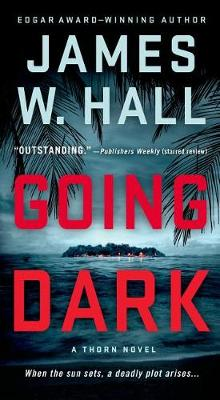 Going Dark av James W Hall (Heftet)