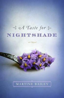 A Taste for Nightshade av Martine Bailey (Innbundet)