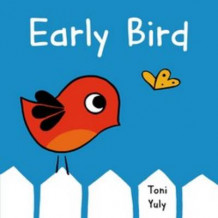 Early Bird av Toni Yuly (Innbundet)