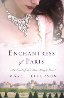 Enchantress of Paris av Marci Jefferson (Innbundet)
