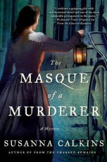 The Masque of a Murderer av Susanna Calkins (Heftet)