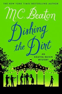 Dishing the Dirt av M C Beaton (Innbundet)