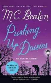 Pushing Up Daisies av M C Beaton (Heftet)