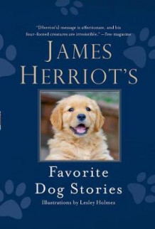 James Herriot's Favorite Dog Stories av James Herriot (Innbundet)