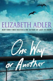 One Way or Another av Elizabeth Adler (Innbundet)