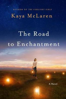 The Road to Enchantment av Kaya McLaren (Heftet)