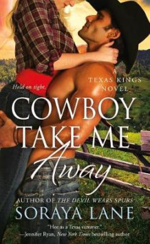 Cowboy Take Me Away av Soraya Lane (Heftet)