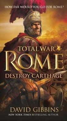 Total War Rome: Destroy Carthage av David Gibbins (Heftet)