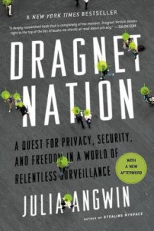 Dragnet Nation av Julia Angwin (Heftet)