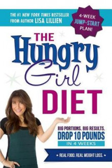 The Hungry Girl Diet av Lisa Lillien (Heftet)