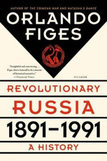 Revolutionary Russia, 1891-1991 av Fellow Orlando Figes (Heftet)