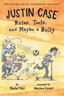 Justin Case: Rules, Tools, and Maybe a Bully av Rachel Vail (Heftet)