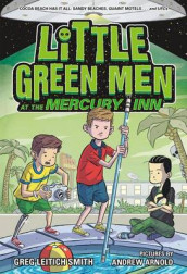 Little Green Men at the Mercury Inn av Greg Leitich Smith (Heftet)