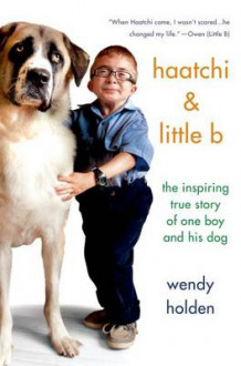 Haatchi & Little B av Wendy Holden (Innbundet)