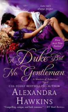 A Duke but No Gentleman av Alexandra Hawkins (Heftet)