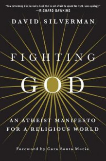 Fighting God av David Silverman (Innbundet)