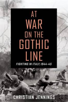 At War on the Gothic Line av Christian Jennings (Innbundet)