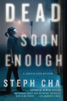 Dead Soon Enough av Steph Cha (Innbundet)
