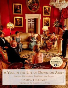 A Year in the Life of Downton Abbey av Jessica Fellowes (Innbundet)