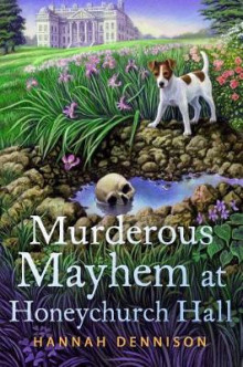 Murderous Mayhem at Honeychurch Hall av Hannah Dennison (Innbundet)