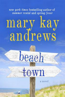 Beach Town av Mary Kay Andrews (Heftet)
