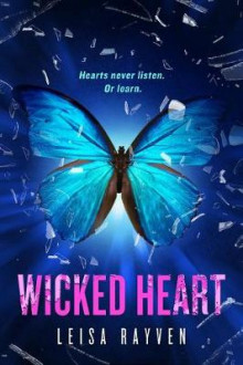Wicked Heart av Leisa Rayven (Heftet)