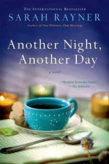 Another Night, Another Day av Sarah Rayner (Innbundet)