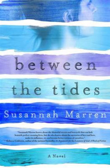 Between the Tides av Susannah Marren (Innbundet)