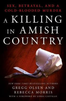 A Killing in Amish Country av Gregg Olsen og Rebecca Morris (Innbundet)