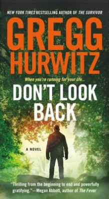Don't Look Back av Gregg Hurwitz (Heftet)