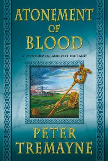 Atonement of Blood av Peter Tremayne (Heftet)