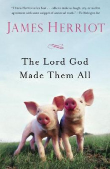 The Lord God Made Them All av James Herriot (Heftet)