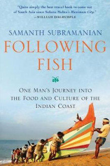 Following Fish av Samanth Subramanian (Innbundet)