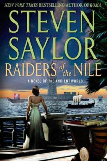 Raiders of the Nile av Steven Saylor (Heftet)