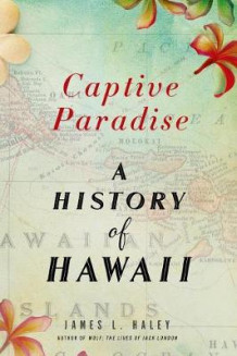 Captive Paradise av James L Haley (Heftet)