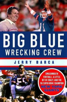 Big Blue Wrecking Crew av Jerry Barca (Innbundet)