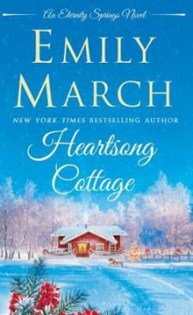 Heartsong Cottage av Emily March (Heftet)