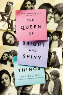 The Queen of Bright and Shiny Things av Ann Aguirre (Heftet)
