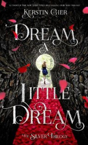 Dream a Little Dream av Kerstin Gier (Heftet)