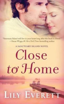Close to Home av Lily Everett (Heftet)