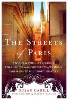 The Streets of Paris av Susan Cahill (Heftet)
