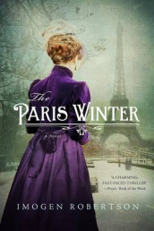 The Paris Winter av Imogen Robertson (Heftet)