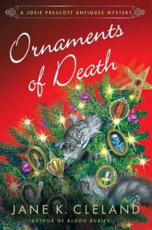 Ornaments of Death av Jane K Cleland (Innbundet)
