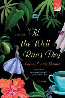 'Til the Well Runs Dry av Lauren Francis-Sharma (Heftet)