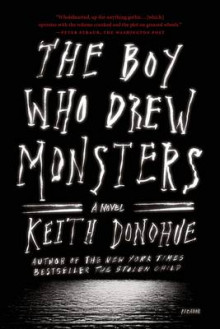 The Boy Who Drew Monsters av Keith Donohue (Heftet)